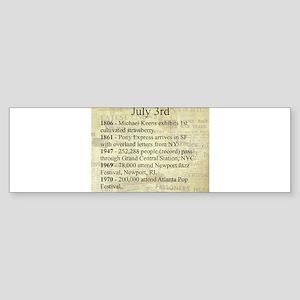 July 3rd Bumper Sticker
