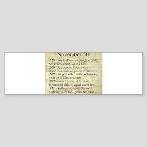 November 5th Bumper Sticker