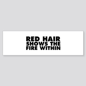 Red Hair Shows the Fire Within Sticker (Bumper)