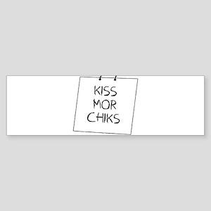 Kiss Mor Chiks Sticker (Bumper)