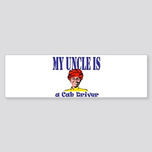 My Uncle is a Cab Driver Bumper Sticker