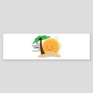 Always Sunny Bumper Sticker