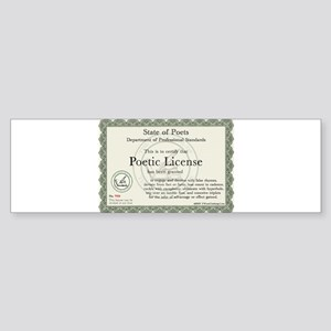 Poetic License Bumper Sticker