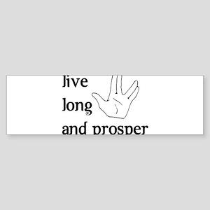 Live Long and Prosper Bumper Sticker