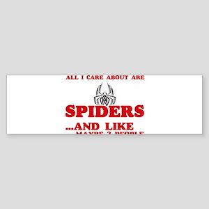 All I care about are Spiders Bumper Sticker