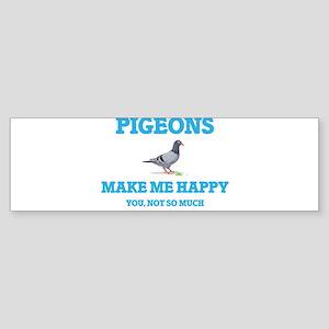 Pigeons Make Me Happy Bumper Sticker