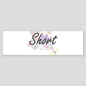 Short surname artistic design with Bumper Sticker