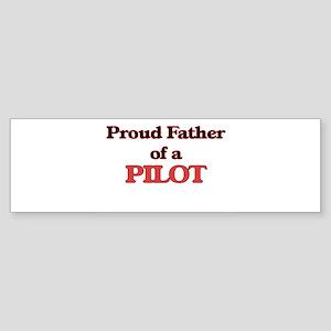 Proud Father of a Pilot Bumper Sticker