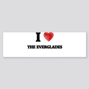 I love The Everglades Bumper Sticker
