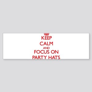 Keep Calm and focus on Party Hats Bumper Sticker