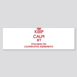 Keep Calm by focusing on Cooperativ Bumper Sticker
