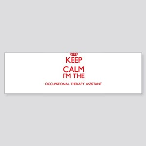 Keep calm I'm the Occupational Ther Bumper Sticker