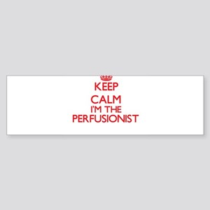 Keep calm I'm the Perfusionist Bumper Sticker