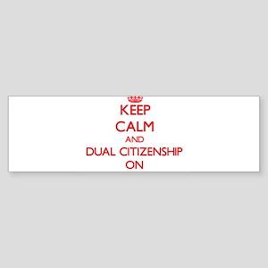 Dual Citizenship Bumper Sticker