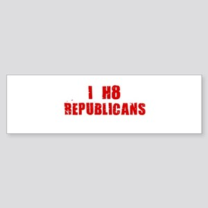 I HATE REPUBLICANS SHIRT TEE Bumper Sticker