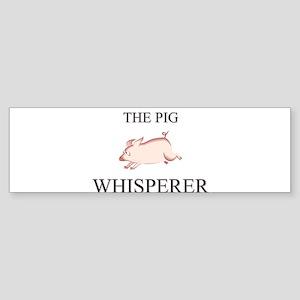 The Pig Whisperer Bumper Sticker