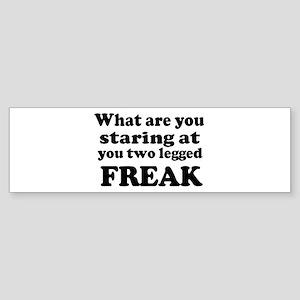 Two legged Freak Bumper Sticker