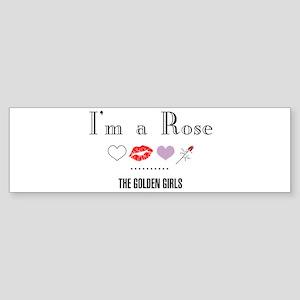 I'm A Rose Sticker (Bumper)