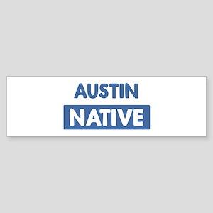 AUSTIN native Bumper Sticker