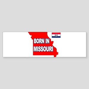 MISSOURI BORN Bumper Sticker