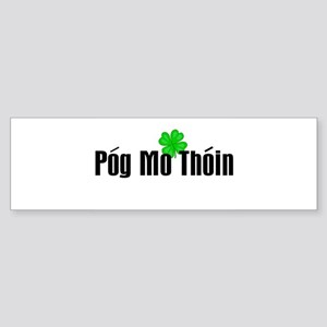 Pog Mo Thoin Text Bumper Sticker