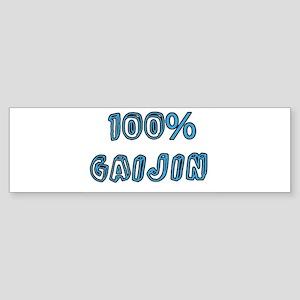 100% gaijin Bumper Sticker