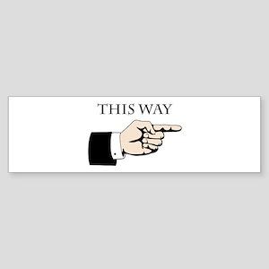 This Way Bumper Sticker