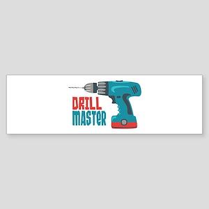 Drill Master Bumper Sticker