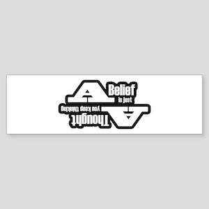 belief Bumper Sticker