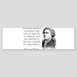 Freedom And Not Servitude - Edmund Burke Sticker (
