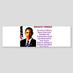 In Every Culture - Barack Obama Sticker (Bumper)