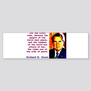 For The First Time - Richard Nixon Sticker (Bumper