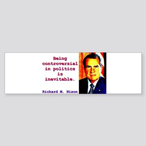 Being Controversial In Politics - Richard Nixon St