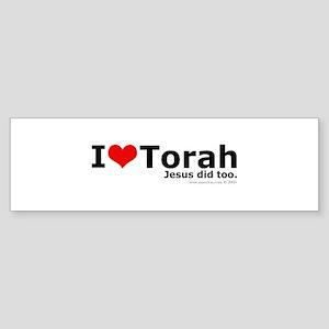 I Love Torah - Jesus Did Too Bumper Sticker