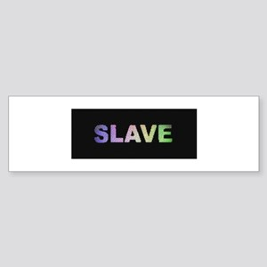 SLAVE-RAINBOW/BLK 2 Bumper Sticker