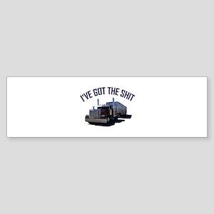 I've Got The Shit Bumper Sticker
