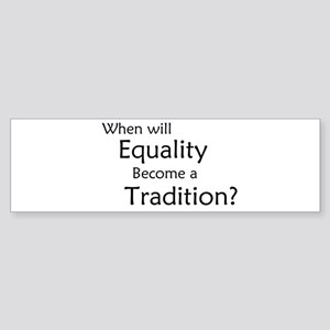 Traditional Equality Bumper Sticker