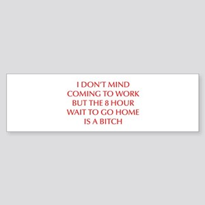 I-DONT-MIND-COMING-OPT-RED Bumper Sticker