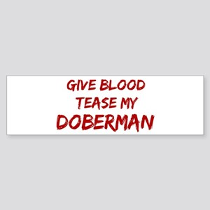 Tease aDoberman Bumper Sticker