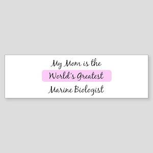 Worlds Greatest Marine Biolog Bumper Sticker
