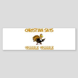 Christian Says Gobble Gobble Bumper Sticker