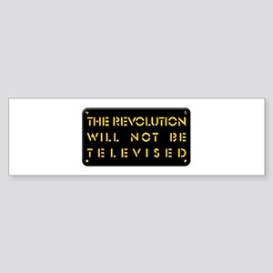 The Revolution Will Not Be Televised Sticker (Bump