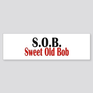 Sweet Old Bob - SOB Bumper Sticker