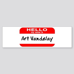 Hello My Name Is Vandelay Bumper Sticker