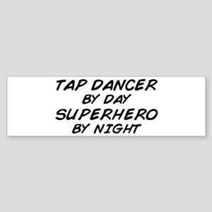Tap Dancer Superhero by Night Bumper Sticker
