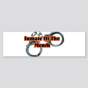 INMATE OF THE MONTH Sticker (Bumper)