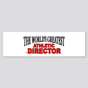 """""""The World's Greatest Athletic Director"""" Sticker ("""