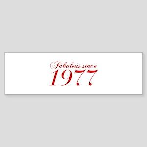 Fabulous since 1977-Cho Bod red2 300 Bumper Sticke