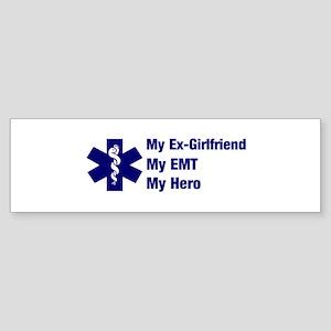 My Ex-Girlfriend My EMT Bumper Sticker
