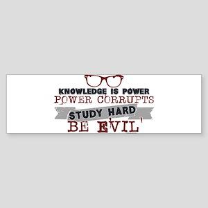 Study Hard Be Evil Bumper Sticker